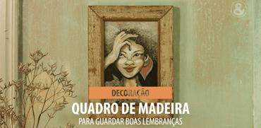 Quadro de Madeira